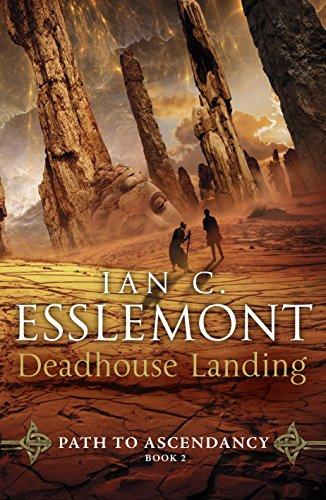 Deadhouse Landing. Path To Ascendancy 2