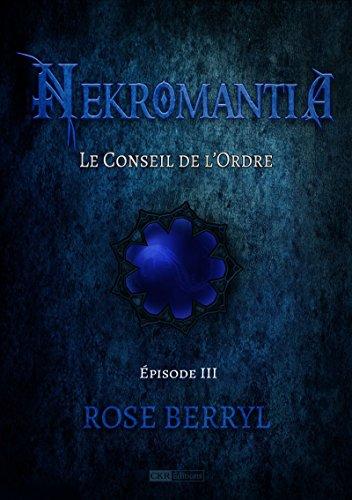 Nekromantia [Saison 1 - pisode 3]: Le Conseil de l'Ordre