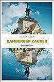 Bamberger Zauber: Franken Krimi - Harry Luck