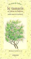 Le tamaris et l'olivier de Bohème