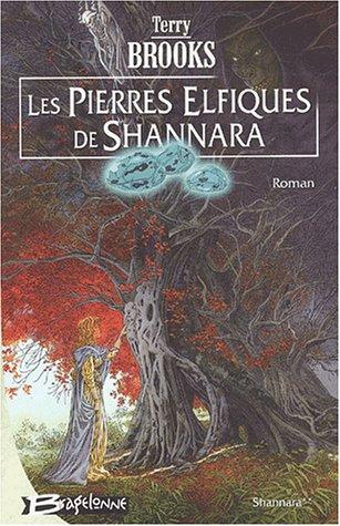 Les Pierres elfiques de Shannara : Shannara, tome 2