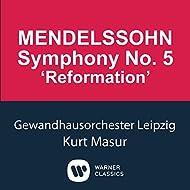 Mendelssohn: Symphony No.5 'Reformation'