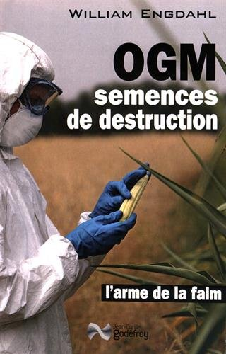 Ogm, Semences de Destruction - Ne