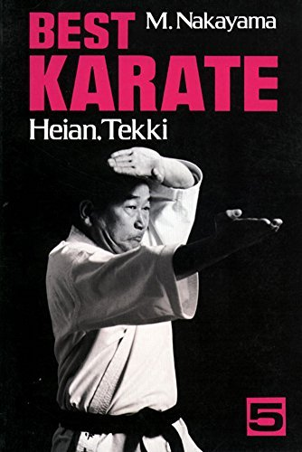 Best Karate, Vol.5: Heian, Tekki (Best Karate Series) by Nakayama, Masatoshi (2012) Paperback