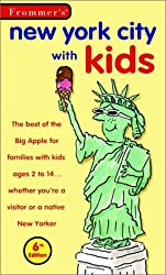 New York City With Kids, 6th Ed. (Frommer's Family Travel Guides)