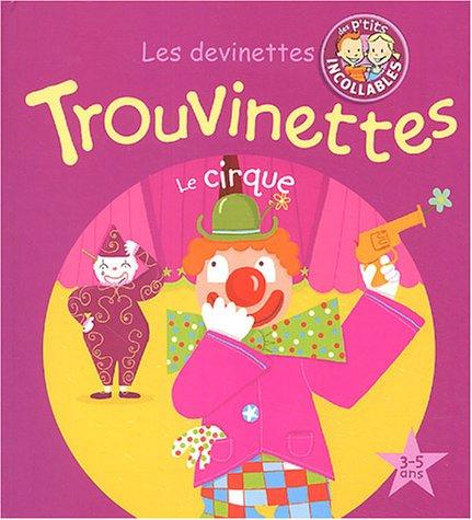 Le cirque par Laurence Jammes, Collectif
