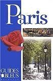 Guide Bleu - Paris - Hachette Tourisme - 17/07/2002