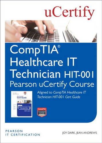 Comptia Healthcare It Technician Hit-001 Pearson Ucertify Course Student Access Card por Joy Dark