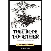 They Rode Together (The Landon Saga Book 7) (English Edition)