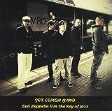 Jet Lemon Band: Led Zeppelin II in the Key of Jazz (Audio CD)