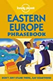 Eastern Europe (Lonely Planet Phrasebook)