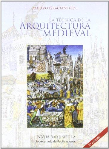 La técnica de la arquitectura medieval