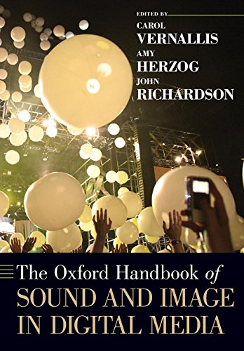Oxford Handbook of Sound and Image in Digital Media (Oxford Handbooks)