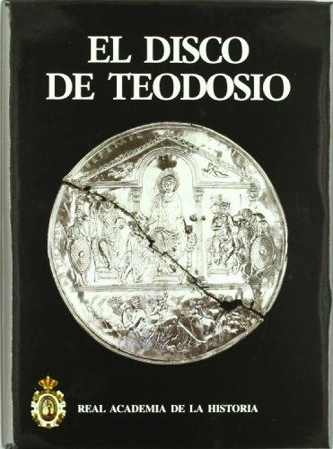 El Disco de Teodosio. (Antiquaria Hispánica.) por Martin Almagro Gorbea