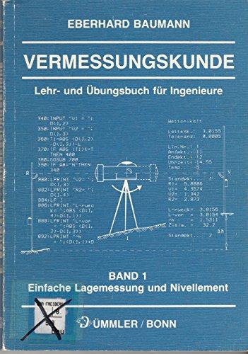 Vermessungskunde, Bd.1, Einfache Lagemessung und Nivellement