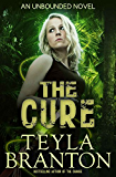 The Cure (Unbounded Series Book 2) (English Edition)