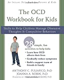 The OCD Workbook for Kids: Skills to Help - Best Reviews Guide