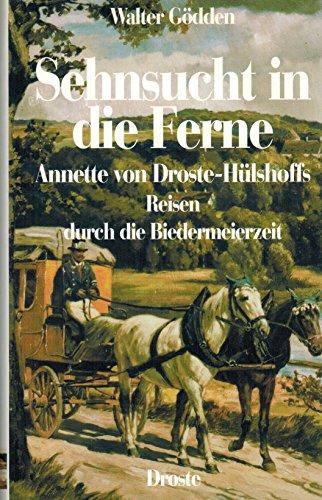 Sehnsucht in die Ferne - Annette von Droste-Hülshoffs Reisen durch die Biedermeierzeit