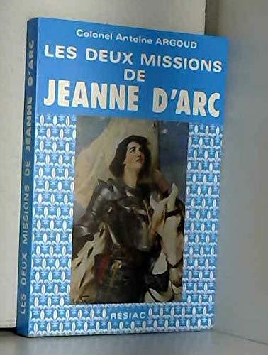 LES DEUX MISSIONS DE JEANNE D ARC