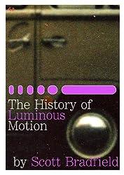 The History of Luminous Motion