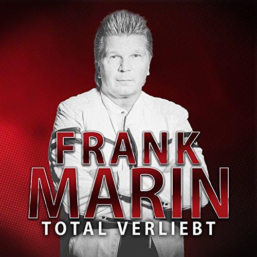 Frank Marin - Total verliebt
