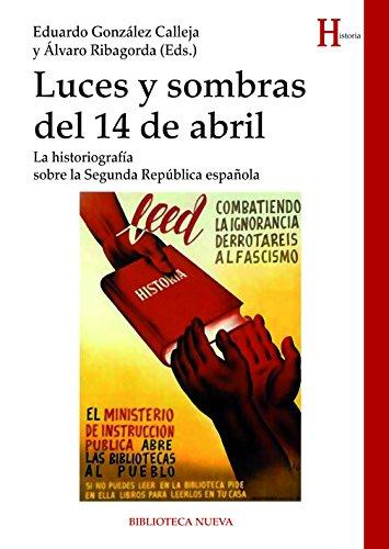 LUCES Y SOMBRAS DEL 14 DE ABRIL (HISTORIA) eBook: EDUARDO GONZÁLEZ ...
