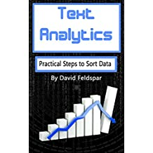 Text Analytics: Practical Steps to Sort Data (English Edition)