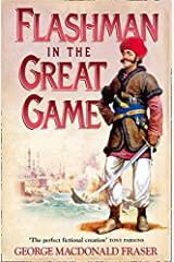 Flashman in the Great Game: From the Flashman Papers, 1856-1858 Paperback