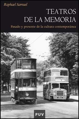 Teatros de la memoria: Pasado y presente de la cultura contemporánea (Història)