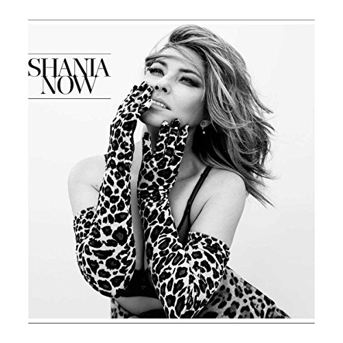 Shania Twain: Now (Audio CD)