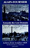 Towards the Lost Domain: Letters from London, 1905