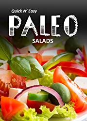 Paleo Salads (Quick N` Easy Paleo Book 4) (English Edition)