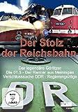 Der Stolz der Reichsbahn