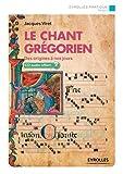Le chant grégorien: Des origines à nos jours, CD audio offert, plus d'une heure de musique
