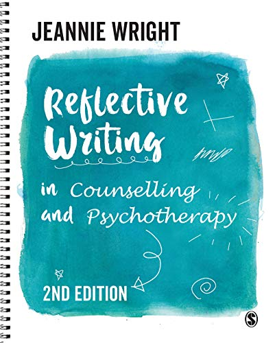 Reflective Writing in Counselling and Psychotherapy (English Edition)