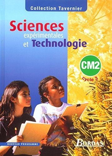 Sciences expérimentales et technologie, CM2 cycle 3 : Manuel par Anonyme