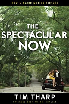 The Spectacular Now par [Tharp, Tim]