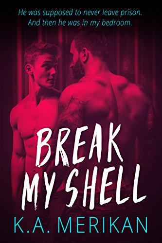 break-my-shell-gay-romance-english-edition