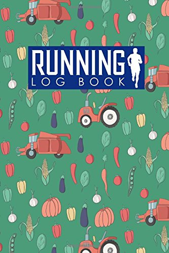 Running Log Book: Runners Logbook, Running Log Template, Training Schedule Running, Track Distance, Time, Speed, Weather, Calories & Heart Rate: Volume 65 (Running Log Books) por Rogue Plus Publishing