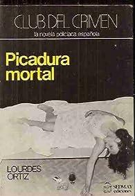 Picadura mortal par Lourdes Ortiz