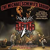 Michael Schenker Group - Live In Tokyo: 30th Anniversary Japan Tour Live Edition by Michael Schenker Group (2010) Audio CD