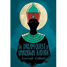 The Dream-Quest of Unknown Kadath (Lovecraft)