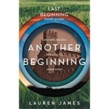 Another Beginning (A Last Beginning short story) (The Next Together Book 4)