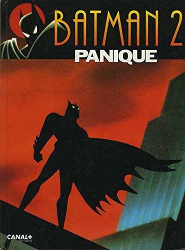 Batman, tome 2 : Panique par