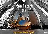 Mein Chicago. Impressionen - Gefühle - Symbole (Wandkalender 2019 DIN A4 quer): Ganz persönliche Eindrücke von Chicago (Monatskalender, 14 Seiten ) (CALVENDO Orte)