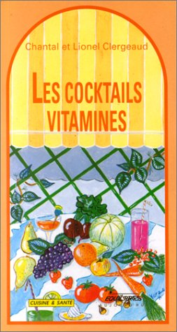 Les cocktails vitamines
