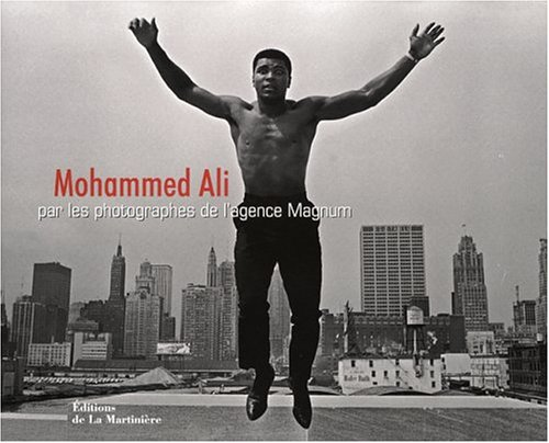 Mohammed Ali : Par les photographes de Magnum
