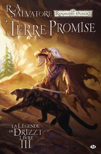 La Légende de Drizzt, Tome 3: Terre promise