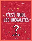 """Afficher """"C'est quoi, les inégalités ?"""""""