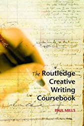 The Routledge Creative Writing Coursebook